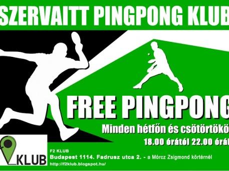 Pingpong klub minden hétfőn és csütörtökön az F2 Klubban este 6-tól 10-ig.